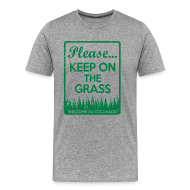 T-Shirts ~ Men's Premium T-Shirt ~ Keep on the Grass Colorado