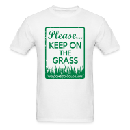 T-Shirts ~ Men's T-Shirt ~ Keep on the Grass Colorado
