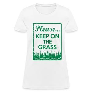 Keep on the Grass Colorado - Women's T-Shirt