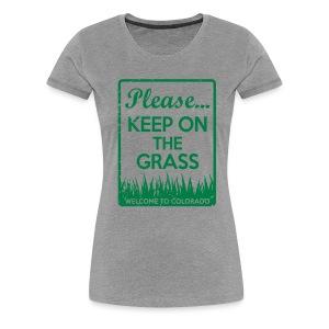 Keep on the Grass Colorado - Women's Premium T-Shirt