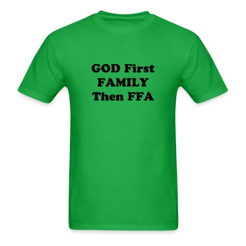 God First Family then FFA - Men's T-Shirt