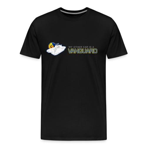 My Other Car - Vanguard - Men's Premium T-Shirt