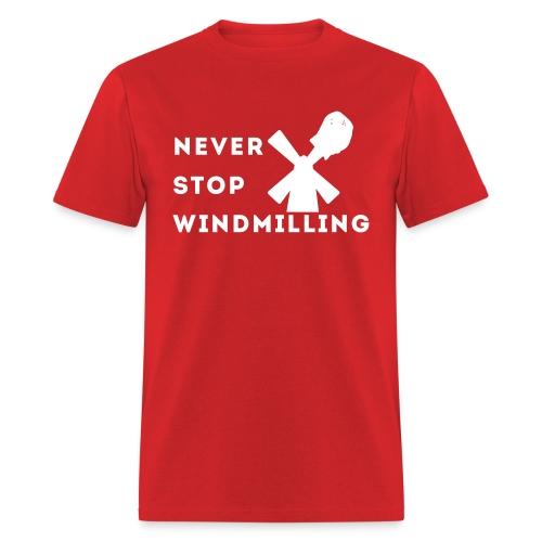 Windmilling (White Logo) - Men's T-Shirt