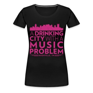 Welcome to Nashville - Women's Premium T-Shirt