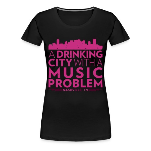 Welcome to Nashville - Women's Premium T-Shirt