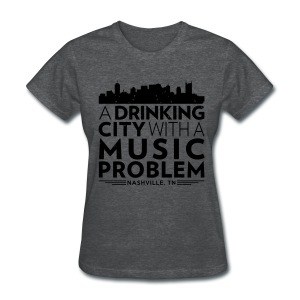Welcome to Nashville - Women's T-Shirt