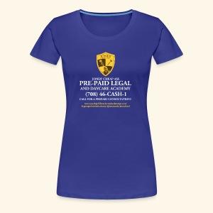Jones Prepaid Legal Shirt - For the Ladies - Women's Premium T-Shirt
