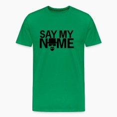 Say My Name (green)