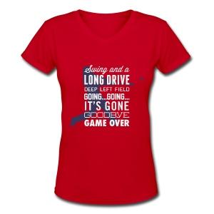 Swing and a Long Drive! Women's Tee - Women's V-Neck T-Shirt