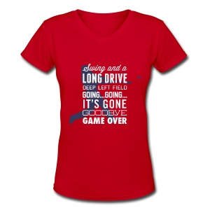Swing and a Long Drive! Women's Tee - Women's V-Neck T-Shirt