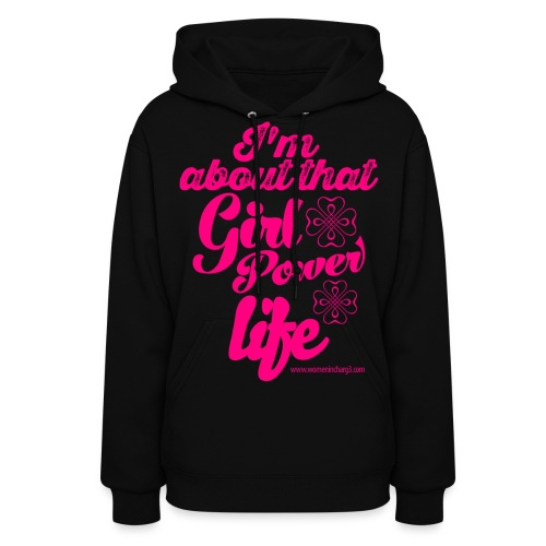 I'm About That Girl Power Life Black Hoodie - Women's Hoodie