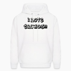 i_love_tackos Hoodies