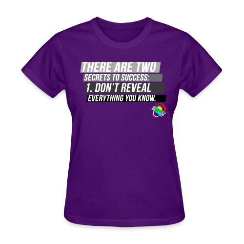 Secrets to Success - Women's T-Shirt
