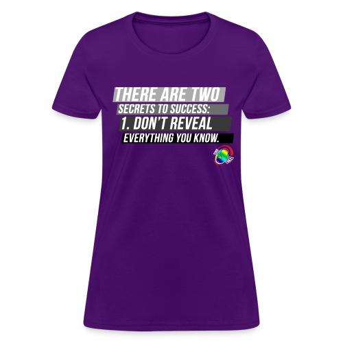 Secrets to Success - Women's T-Shirt