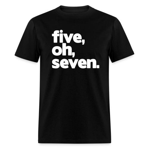 five, oh, seven. - Men's T-Shirt