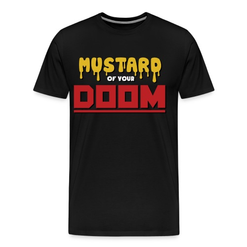 Men's: Mustard of your Doom - Men's Premium T-Shirt