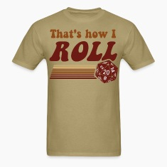 That's How I Roll Fantasy Gaming d20 Dice T-Shirts