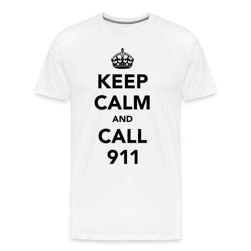Keep Calm Call 911 Shirt - Men's Premium T-Shirt