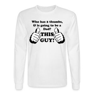 Thumbs Up This Guy! - Men's Long Sleeve T-Shirt