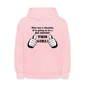 Thumbs Up This GAL! Big SISTER - Kids' Hoodie
