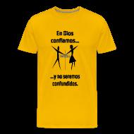 T-Shirts ~ Men's Premium T-Shirt ~ Men's Premium T-Shirts / En Dios Confiamos yellow