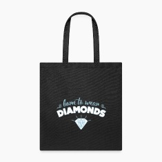 Born to wear diamonds Bags & backpacks