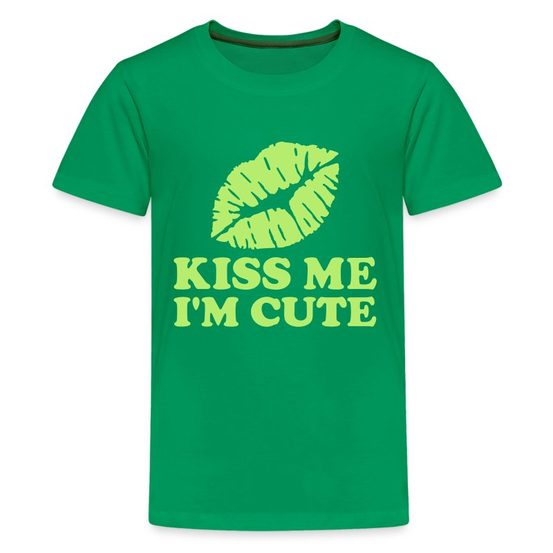 Kiss me I m cute T Shirt