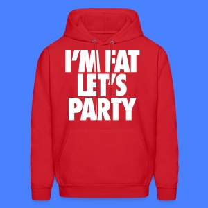 I'm Fat Let's Party Hoodies - Men's Hoodie