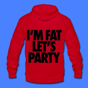 I'm Fat Let's Party Zip Hoodies & Jackets - Unisex Fleece Zip Hoodie by American Apparel