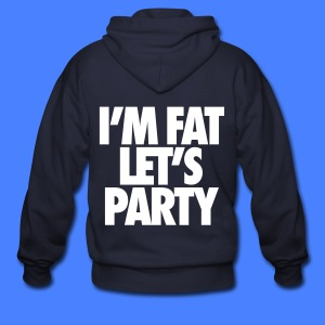 I'm Fat Let's Party Zip Hoodies & Jackets - Men's Zip Hoodie