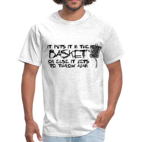 It Puts It In the Basket Disc Golf Shirt - Men's Standard Tee - Black Print - Men's T-Shirt