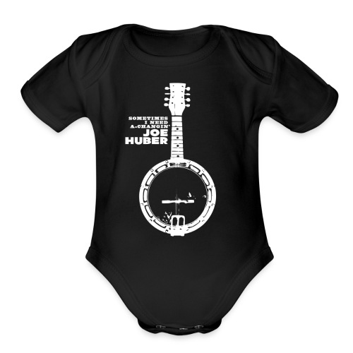 Sometimes I Need A-Changin' Baby One Piece - Organic Short Sleeve Baby Bodysuit