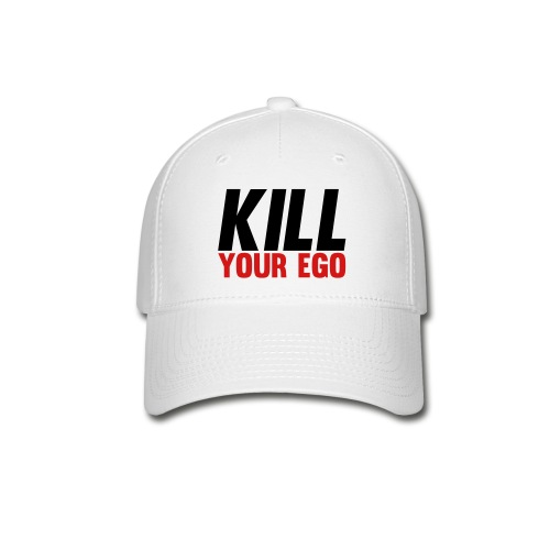 Kill Your Ego