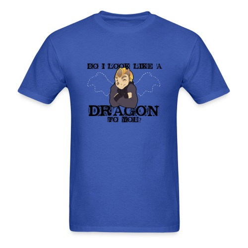 Do I look like a DRAGON? - Men's T-Shirt