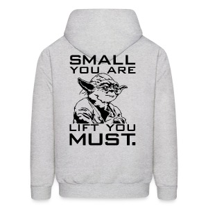 Small you are lift you must | Mens hoodie - Men's Hoodie