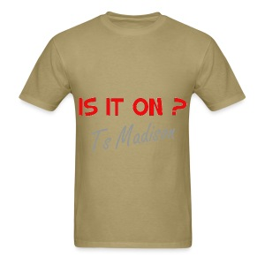 is it on? I never seem to know - Men's T-Shirt