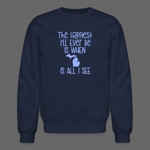 Happiest I'll Ever Be - Crewneck Sweatshirt