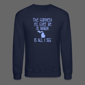 Happiest I'll Ever Be - Crewneck Sweatshirt