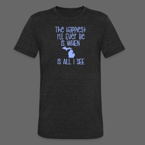 Happiest I'll Ever Be - Unisex Tri-Blend T-Shirt