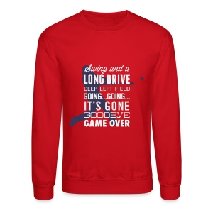 Swing and a Long Drive! Men's Sweatshirt - Crewneck Sweatshirt