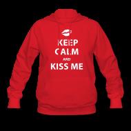 Hoodies ~ Women's Hoodie ~ Keep Calm and Kiss Me
