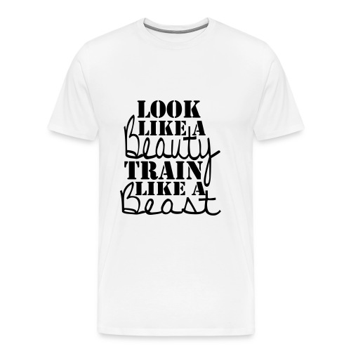 look like a beauty - Men's Premium T-Shirt