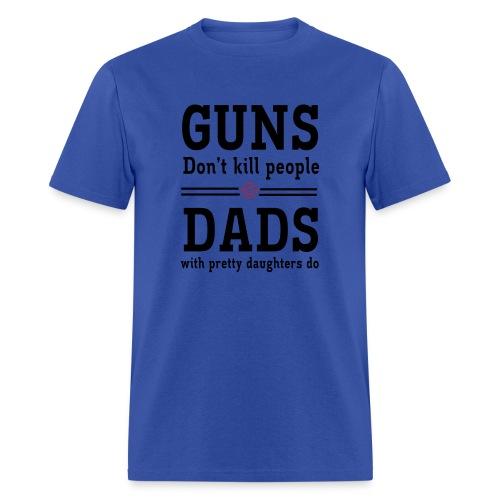 Guns/Dads - Men's T-Shirt