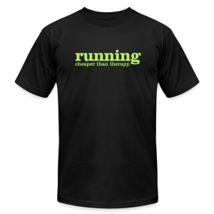 Running. Cheaper than therapy Men's T - Men's T-Shirt by American Apparel