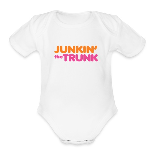 Junkin' the Trunk - Baby   - Organic Short Sleeve Baby Bodysuit