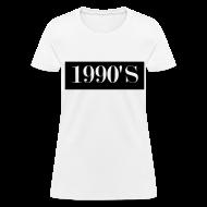 Women's T-Shirts ~ Women's T-Shirt ~ 1990's