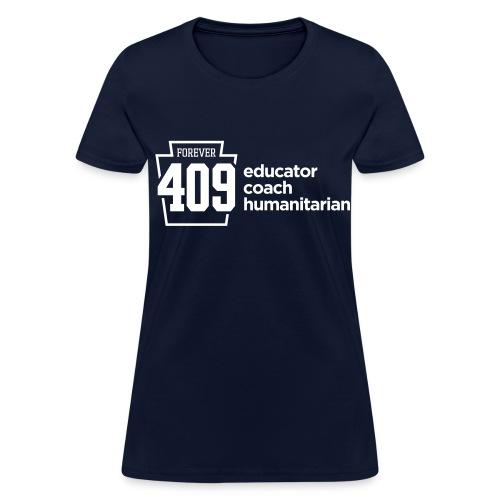 Forever 409 Women's T-Shirt - Women's T-Shirt