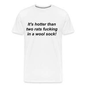 HOTTER THAN TWO RATS - Men's Premium T-Shirt