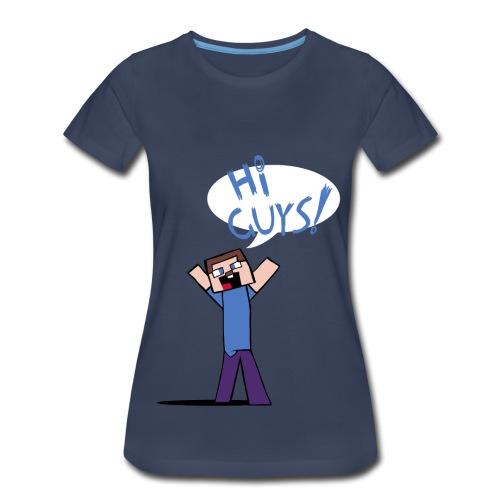 HI GUYS - Female - Women's Premium T-Shirt