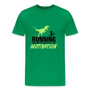 Running...you just need a little motivation - Men's Premium T-Shirt